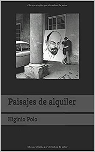 Paisajes de alquiler eBook: Higinio Polo: Amazon.es: Tienda Kindle