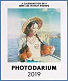 PHOTODARIUM 2019: Every Day a new Instant Photo (Calendars 2019)