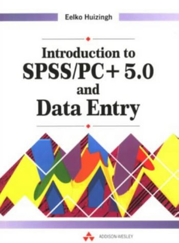 Introduction to SPSS / PC Plus 5.0 and Data Entry (Entry-level-desktop-pc)