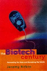 The Biotech Century: The Coming Age of Genetic Commerce