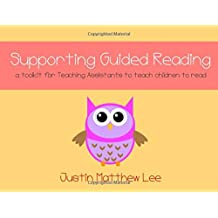 Supporting Guided Reading: a toolkit for Teaching Assistants to teach children to read