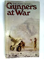 Gunners at war: A tactical study of the Royal Artillery in the twentieth century