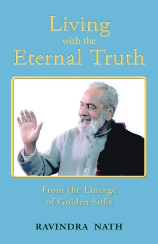 living-with-the-eternal-truth-from-the-lineage-of-golden-sufis