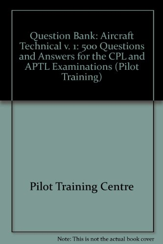 question-bank-aircraft-technical-v-1-500-questions-and-answers-for-the-cpl-and-aptl-examinations