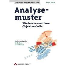 Analysemuster. Wiederverwendbare Objektmodelle (Programmer's Choice)