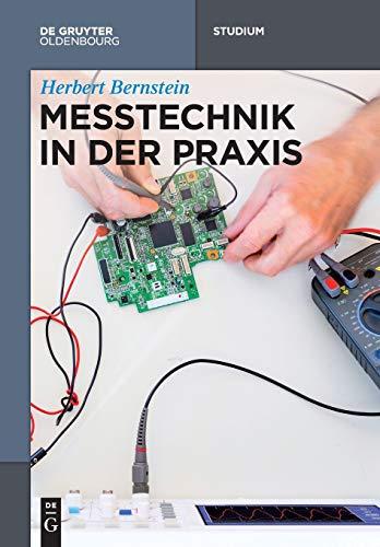 Messtechnik in der Praxis (De Gruyter Studium)