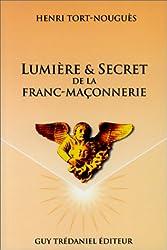 Lumière et secret de la franc-maçonnerie