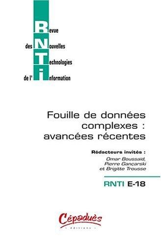 rnti-e-18-revue-des-nouvelles-technologies-de-l-39-information-fouille-de-donnes-complexes-avances-rcentes