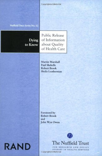 Dying-to-Know-Public-Release-of-Information-About-Quality-of-Health-Care-Nuffield-Trust-Series