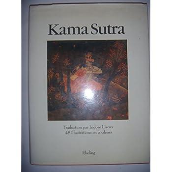 Les Kama Sutra... manuel d'érotologie hindoue... traduit... par Isidore Liseux