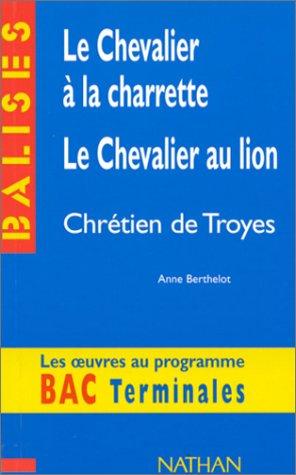 le-chevalier-la-charrette-le-chevalier-au-lion-chrtien-de-troyes-rsum-analytique-commentaire-critiqu