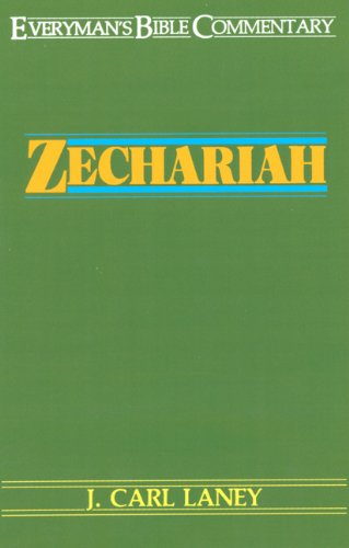 Zechariah (Everyman's Bible Commentary Series)