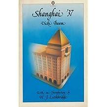 Shanghai '37 (Oxford Paperback Reference) by Vicki Baum (1987-04-23)