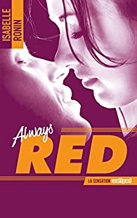 Chasing Red, tome 2 : Always Red par Isabelle Ronin