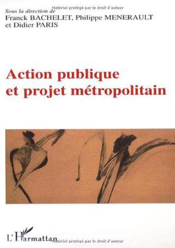 Action publique et projet métropolitain