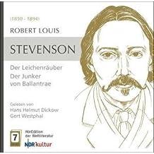 Robert Louis Stevenson - Der Leichräuber - Der Junker von Ballantrae