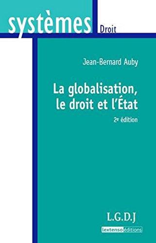 Globalisation, le droit et l'Etat