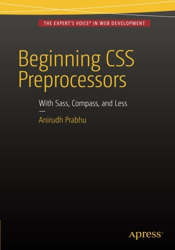 beginning-css-preprocessors-with-sass-compassjs-and-lessjs