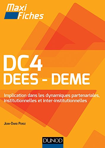 DC4 - DEES DEME - Implication dans les dynamiques partenariales, institutionnelles et inter-institut: Implication dans les dynamiques partenariales, institutionnelles et inter-institutionnelles par Jean-David Peroz