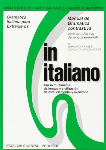 In italiano. Manual de gramàtica contrastiva para estudiantes de...