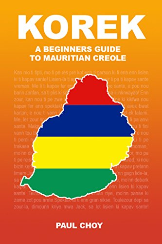 Korek: A Beginners Guide to Mauritian Creole (English Edition)
