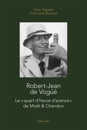 robert-jean-de-vogue-le-quart-dheure-davance-de-moet-chandon