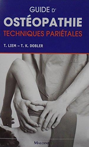Guide d'ostéopathie : Techniques pariétales