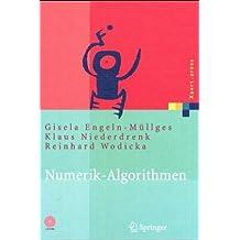 Numerik-Algorithmen. Entscheidungshilfe zur Auswahl und Nutzung