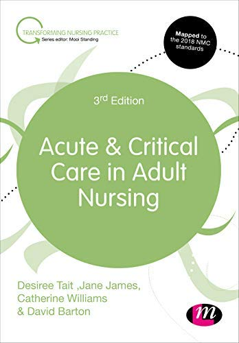 Acute and Critical Care in Adult Nursing (Transforming Nursing Practice Series) (English Edition)