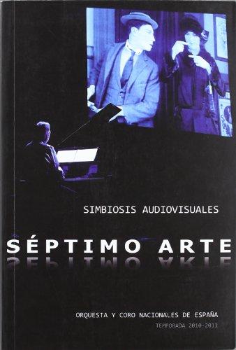 Descargar Libro Séptimo arte. Simbiosis audiovisuales de Orquesta y Coro Nacionales de España