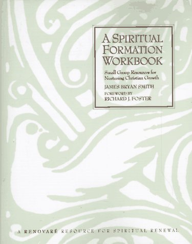 Spiritual Formation Workbook, A