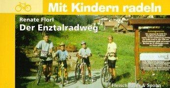 Mit Kindern radeln: Renate Florl Der Enztalradweg