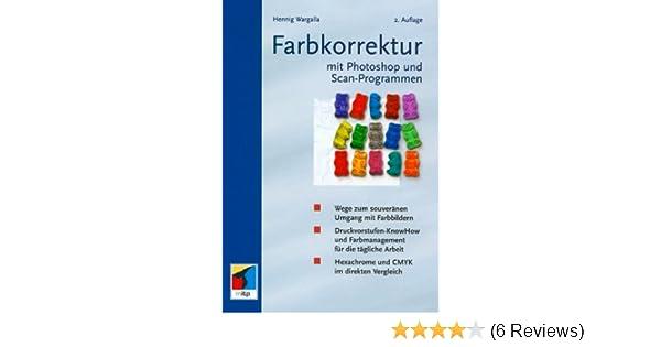 Farbkorrektur: Amazon.de: Hennig Wargalla: Bücher