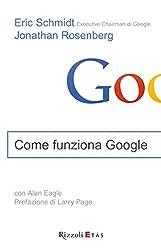 Come funziona Google (Italian Edition)