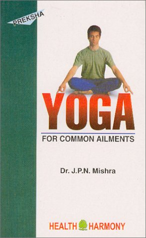 Preksha Yoga for Common Ailments