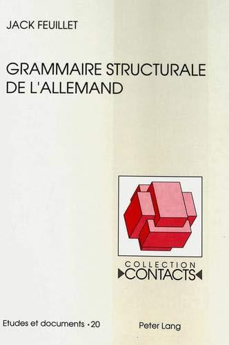 Grammaire structurale de l'allemand (Contacts) por Jack Feuillet