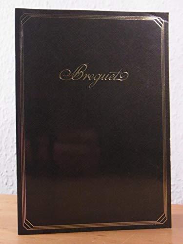 L'esprit Breguet de toujours. Catalogue / Der Geist von Breguet lebt weiter. Katalog