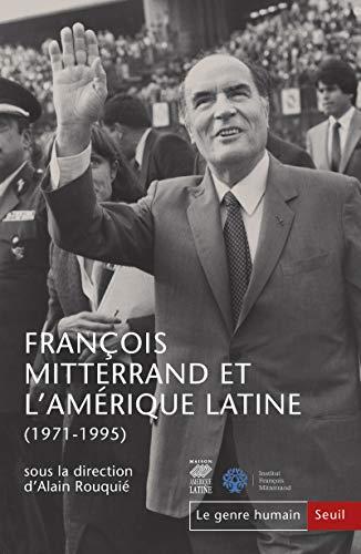 Le Genre humain, numéro 58 François Mitterrand et l'Amérique latine (1971-1995) par Alain Rouquie