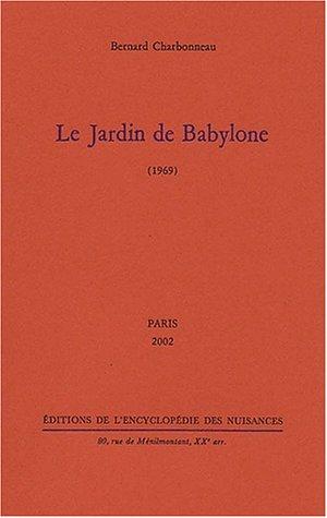 Le jardin de Babylone (1969)