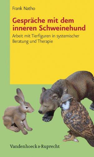 Gespräche mit dem inneren Schweinehund: Arbeit mit Tierfiguren in systemischer Beratung und Therapie