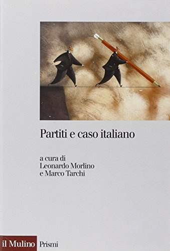 Partiti e caso italiano (Prismi)