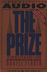 Prize: the Epic Quest for Oil, Money & Power:the Battle for World Mastery by Daniel Yergin (1991-05-01)