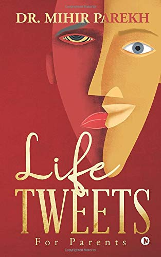 Life Tweets: For Parents