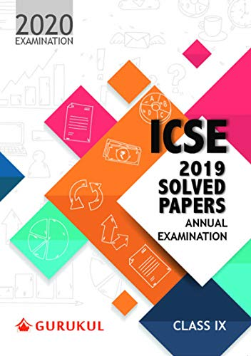 Solved Papers - Annual Examination: ICSE Class 9 for 2020 Examination (Sample Papers)