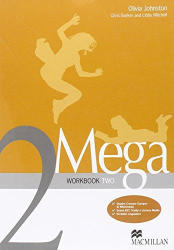 Mega. Student's Book-Workbook. Per le Scuole: 2