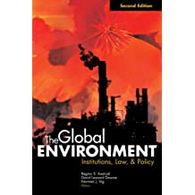The Global Environment: Institutions, Law, and Policy, 2nd Edition