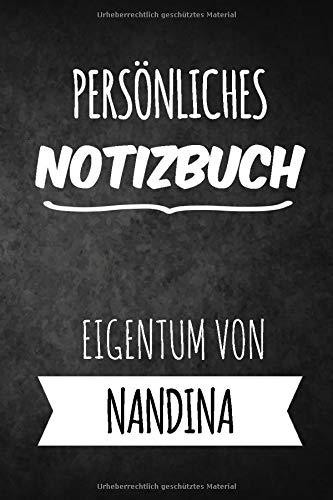 Nandina Notizbuch: Persönliches Notizbuch für Nandina   Geschenk & Geschenkidee   Eigenes Namen Notizbuch   Notizbuch mit 120 Seiten (Liniert) - 6x9