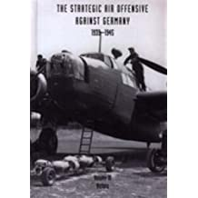 Strategic Air Offensive Against Germany 1939-1945: Victory v. 3 (Vol 3)
