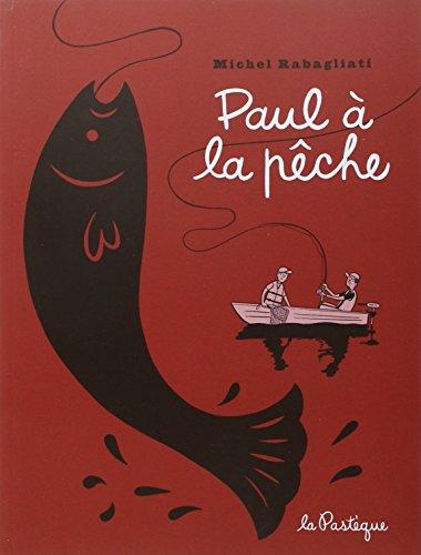 Paul à la pêche