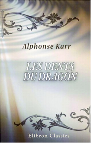 Les dents du dragon